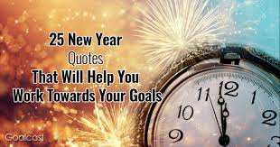 new year quotes that will help you work towards your goals