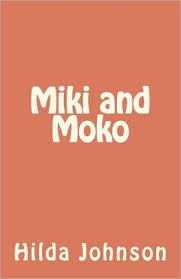 Miki and Moko by Hilda Johnson, Paperback | Barnes & Noble®