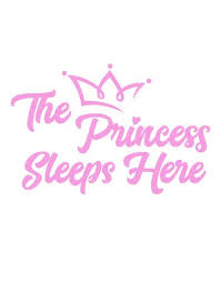 The Princess Sleeps Here Quote Wall Decal 6254 Stickerbrand