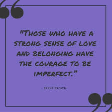inspirational quotes from brene brown happily imperfect
