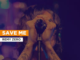 Amazon.com: Watch Save Me in the Style of Remy Zero