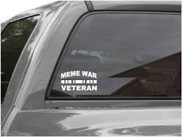 Amazon Com Edward Co Sticker Meme War Veteran Decal For Truck Car Window Laptop Vinyl Bumper 4 5 In Red Automotive