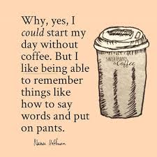 coffee quotes witty its all garden