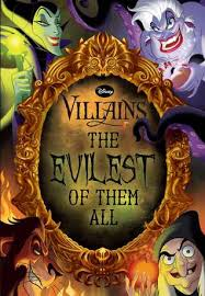disney villains the evilest of them all by rachael upton