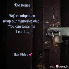 best oldhouse quotes status shayari poetry thoughts yourquote