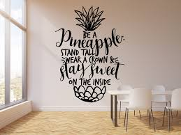Vinyl Wall Decal Pineapple Funny Quote Inspiring Words Home Decor Stic Wallstickers4you