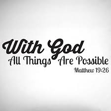 Amazon Com With God All Things Are Possible Decal 0070 Scripture Wall Decal Quote Bible Verse Decal Cross Decal Christian Wall Decal Matthew 19 26 Handmade