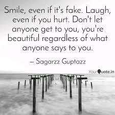 smile even if it s fake quotes writings by sagarzz