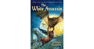 The White Assassin (Nightshade Chronicles, #2) by Hilary Wagner