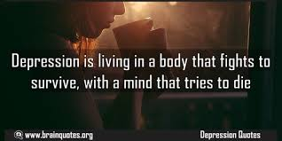 depression quotes about mind that tries to die