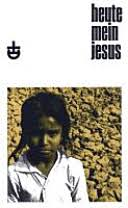 Heute, mein Jesus - Johnson Gnanabaranam - Google Books