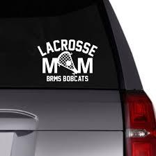Lacrosse Mom Vinyl Decal Car Decal Personalized Decal Lacrosse Stick Lacrosse Team Personalize Sports Vinyl Decals Car Decals Vinyl Vinyl Personalized