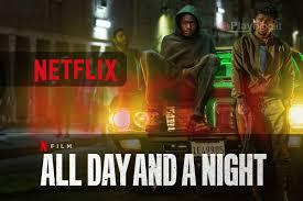 Nel film All Day and a Night padre e figlio si ritrovano insieme ...