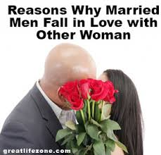reasons why married men fall in love other w great life