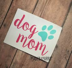 Dog Mom With Paw Print Vinyl Decal Dog Mom Decal Paw Print Decal Car Decal Yeti Decal Dog Mom Dog Owner Decal Gift Paw Print Decal Dog Mom Vinyl Decals