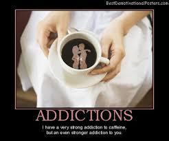 caffeine addiction quotes quotesgram