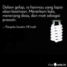 dalam gelap ia harimau y quotes writings by faiqotu