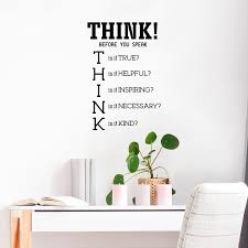 Think Before You Speak Inspirational Quotes Wall Art Vinyl Decal Imprinted Designs