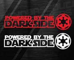 Powered By Dark Side Star Wars Decal Window Sticker Darkside Etsy In 2020 Star Wars Decal Dark Side Star Wars Dark Side