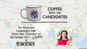Coffee with the Candidates - Ivy Graham Running for State Representative  District 71 | Cavalier House Books
