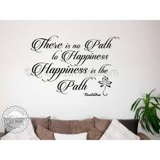 buddha inspirational quote happiness is the path motivational