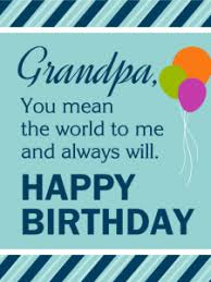 best happy birthday grandfather wishes grandpa quotes