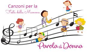 Canzoni per bambini da dedicare per la festa dell mamma. Con testo ...