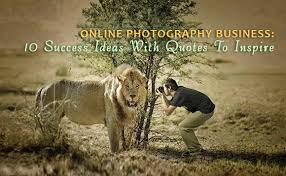 online photography business success ideas quotes to