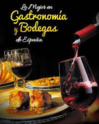Lo Mejor En Gastronomia Y Bodegas De Espana 2 By Lo Mejor En