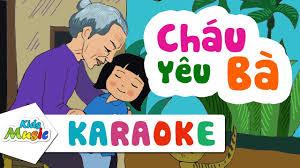 Karaoke Cháu yêu Bà | Nhạc thiếu nhi hay nhất - YouTube