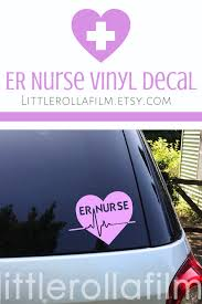 Er Nurse Decal Er Nurse Heart Vinyl Car Decal Vinyl Laptop Decal Er Nurse Gift Gift For Nurse Nurse Decor Nurse Decoration In 2020 Nurse Vinyl Decals Nurse Decals Vinyl
