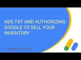 ads txt and authorizing google to sell