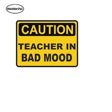 Hotmeini 3d Car Sticker Styling Waterproof Caution Teacher Bad Mood Funny Window Vinyl Decal Safe Warning Accessories 7 5 10cm Car Stickers Aliexpress