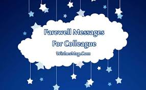 farewell messages for colleague goodbye quotes and notes