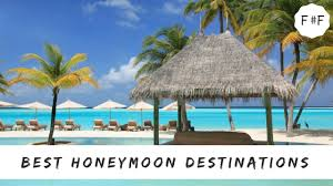 top 10 best honeymoon destinations of