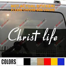 Christ Life Jesus Cross Car Decal Sticker Vinyl Bible God Truck Boat Die Cut No Background Pick Color And Size Car Decal Sticker Sticker Vinyldecal Sticker Aliexpress
