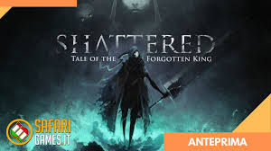 Shattered - Tale of the Forgotten King: uno sguardo all'early ...