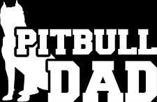 Pitbull Dad Pit Bull Dads Vinyl Car Window Decal Sticker Gloss White 5 5 Inches Ebay