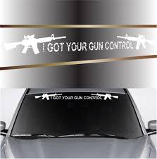 I Got Your Gun Control Custom Auto Decals Pro Gun Decal Topchoicedecals