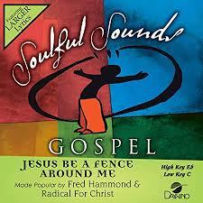 Fred Hammond Radical For Christ Jesus Be A Fence Around Me Accompaniment Performance Track Amazon Com Music