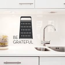 Be Grateful Cheese Grater Wall Decal