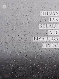 hujan cinta hujan dan cinta