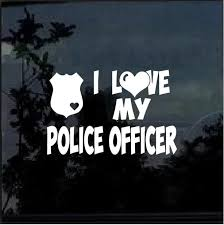 Police Sticker I Love My Police Officer Decal Custom Sticker Shop