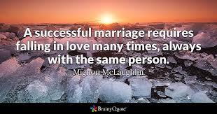 mignon mclaughlin a successful marriage requires falling