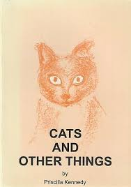 Cats and Other Things. PRISCILLA KENNEDY. | eBay