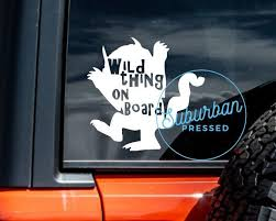 Wild Thing On Board Decal For Cars Baby On Board Where The Wild Things Are Wild Rumpus Child Safety Sticker Mom Life Boy Mom Mo In 2020 Mom Car Mom Life