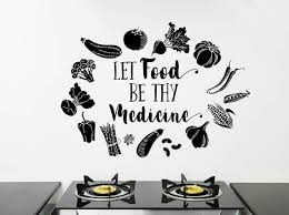 Food Wall Decal Food Quote Decal Let Food Be Thy Medicine Decal Vegetable Wall Art