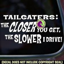 Tailgating Vinyl Decal Sticker Tailgater Funny Tailgate Back Off Car Window Sign Ebay