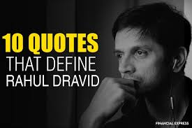 happy birthday rahul dravid quotes that define n