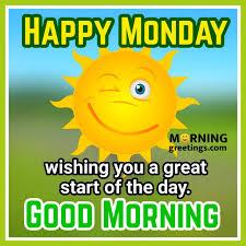 good morning happy monday images morning greetings morning
